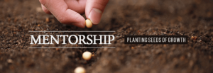 Mentorship, Planting seeds of growth